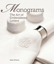 Monograms; The Art of Embroidered Letters